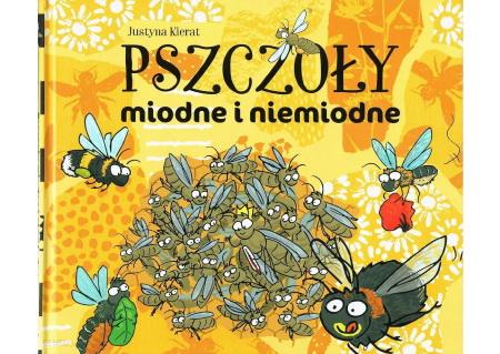 Pszczoły miodne i niemiodne